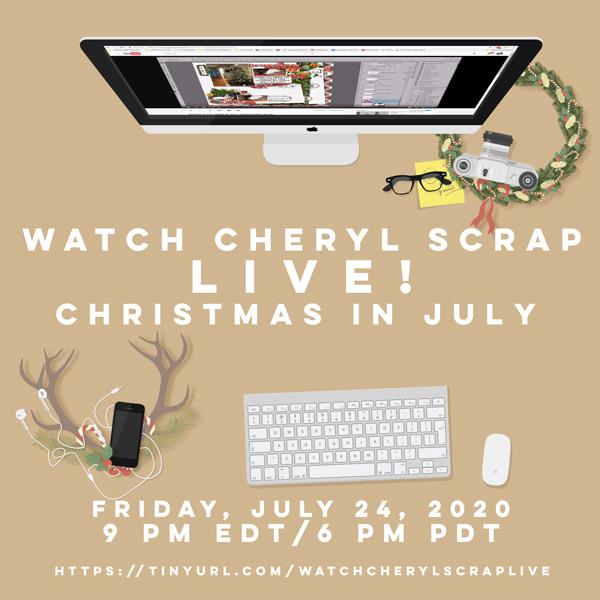 7a_WatchCherylScrap_ChristmasinJuly2020.jpg