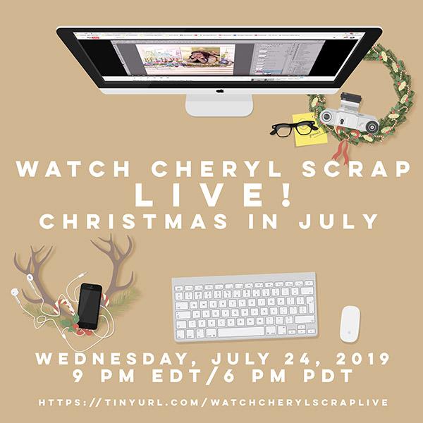 WatchCherylScrap_ChristmasinJuly2019.jpg