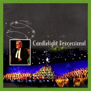1.25 - Candlelight Processional (right)