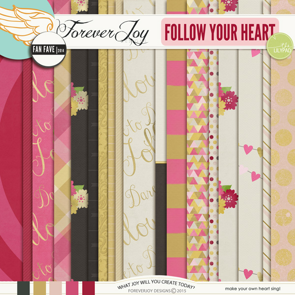 FOLLOW YOUR HEART | by ForeverJoy Designs |Digital Scrapbooking Kit