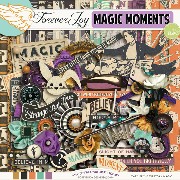 MAGIC MOMENTS | by ForeverJoy Designs