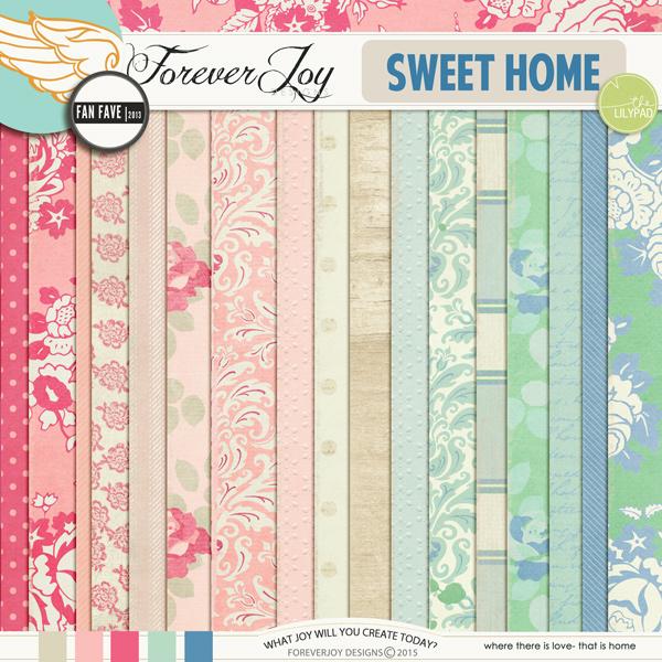 SWEET HOME | BY FOREVERJOY DESIGNS | DIGITAL SCRAPBOOKING