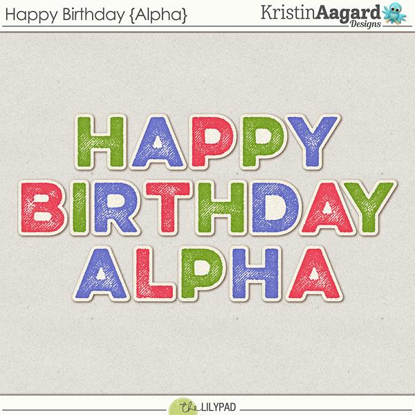 Digital Scrapbook Kit Happy Birthday Kristin Aagard