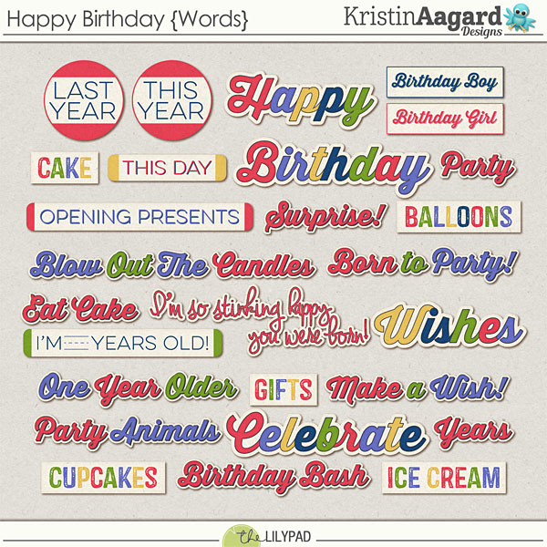 Digital Scrapbook Kit Happy Birthday Kristin Aagard