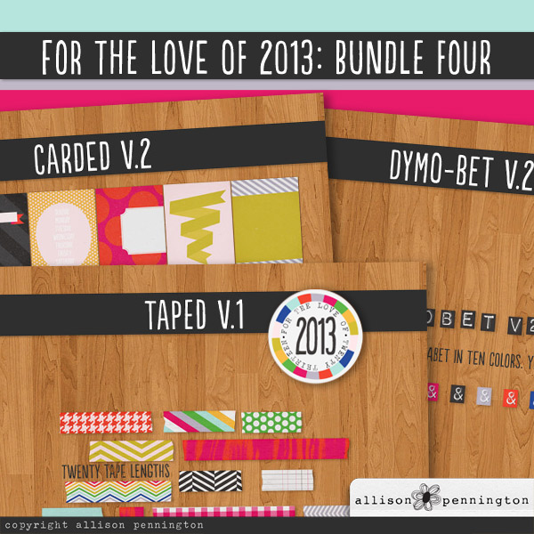For the Love of 2013: Bundle 4