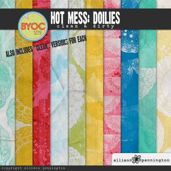 Hot Mess: Doilies