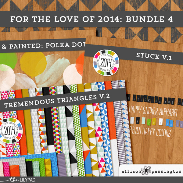 For the Love of 2014: Bundle 4