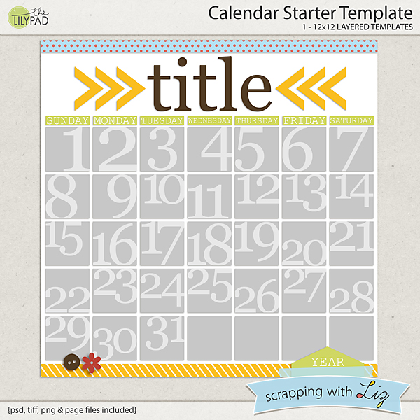 Digital Scrapbook Template - Calendar Starter | Scrapping with Liz