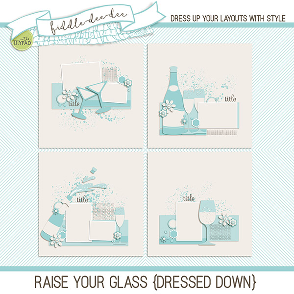 raise your glass dressed down