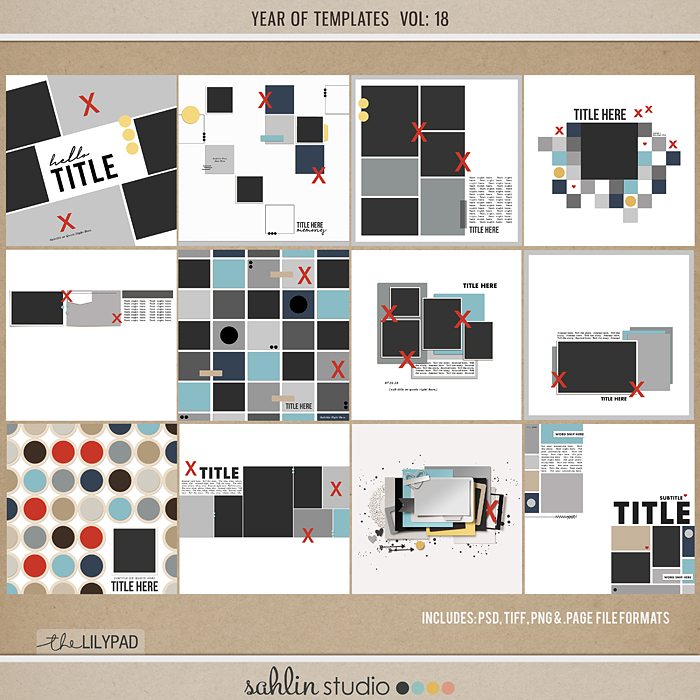 Year of Templates Vol. 18 by Sahlin Studio - Digital scrapbook templates perfect for making pages in a snap!