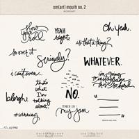 sm(art) mouth no. 2