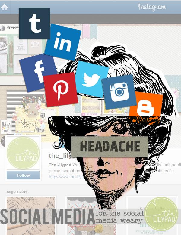 Social Media for the Social Media Weary