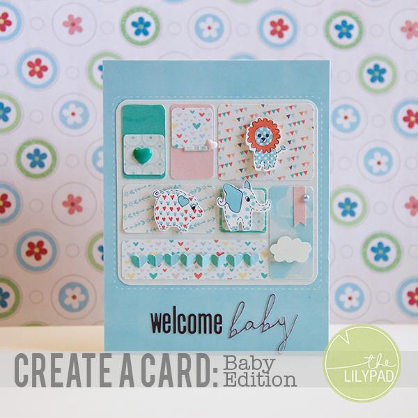 Create a Card – Baby Edition
