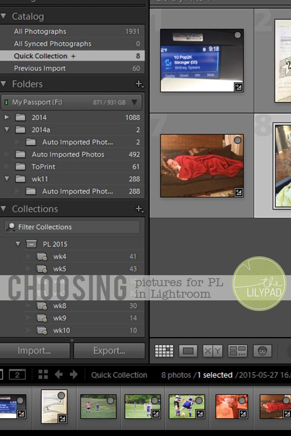 Choosing Pictures for PL in Lightroom