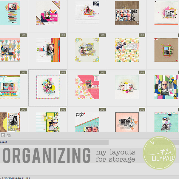 Organizing My Layouts for Storage