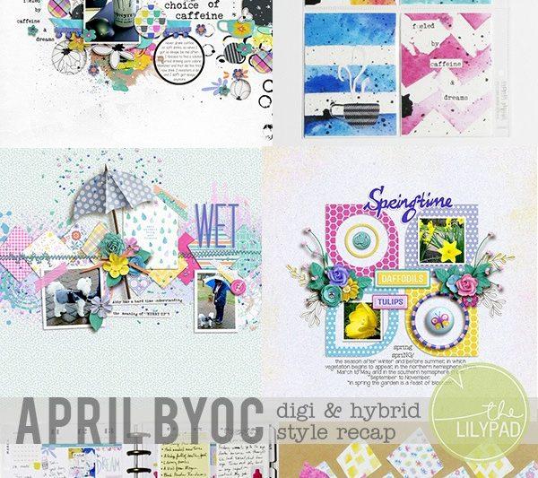 April BYOC: Digi & Hybrid Style Recap
