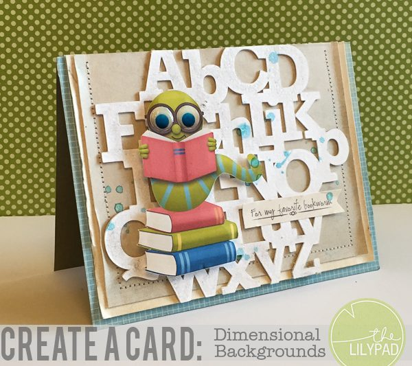 Create a Card: Dimensional Backgrounds