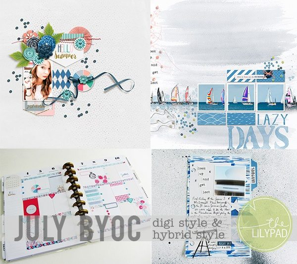 July BYOC: Digi & Hybrid Style