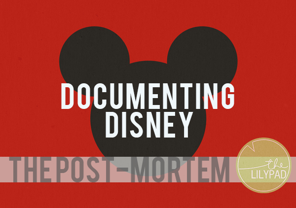 Documenting Disney: The Post-Mortem