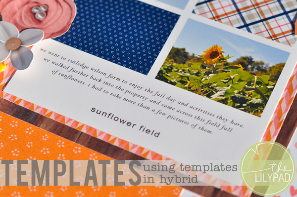Using Photo Templates in Hybrid Scrapbooking