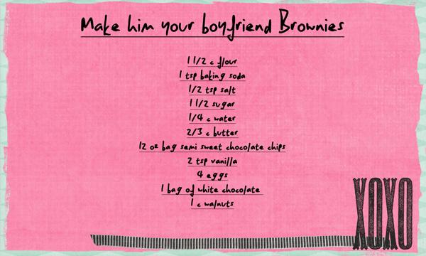 Make him your boyfriend brownies!