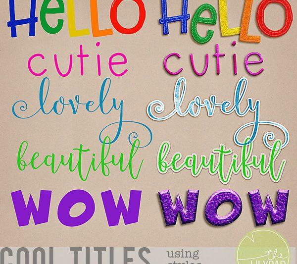 Make Beautiful, Original Titles With Styles