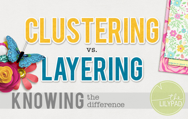 Clustering vs. Layering: Knowing the Difference