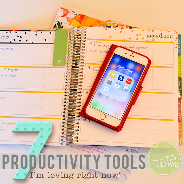 7 Productivity Tools I'm Loving Right Now