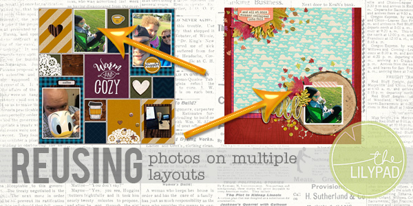 Do You Reuse Photos on Multiple Layouts?