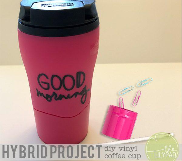 Hybrid Project: DIY Vinyl Coffee Cup