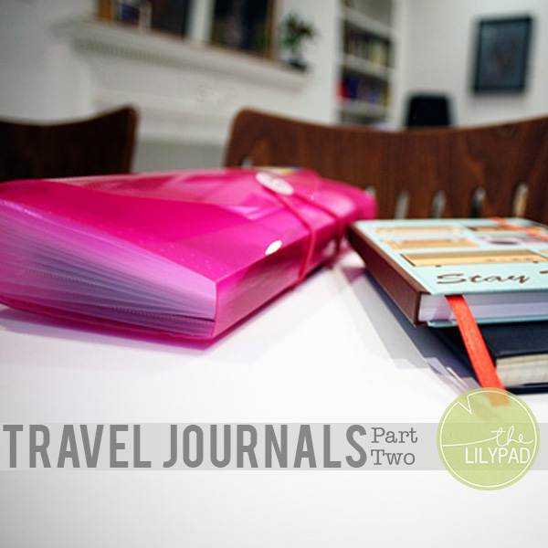 Travel Journals:  Part Two