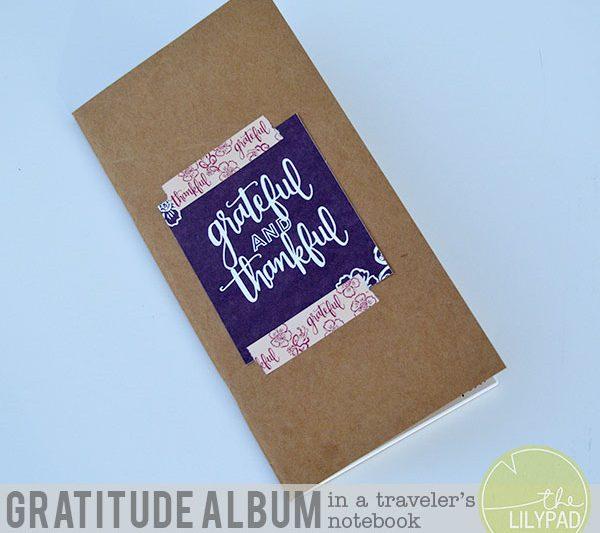 Gratitude Album in a Traveler's Notebook