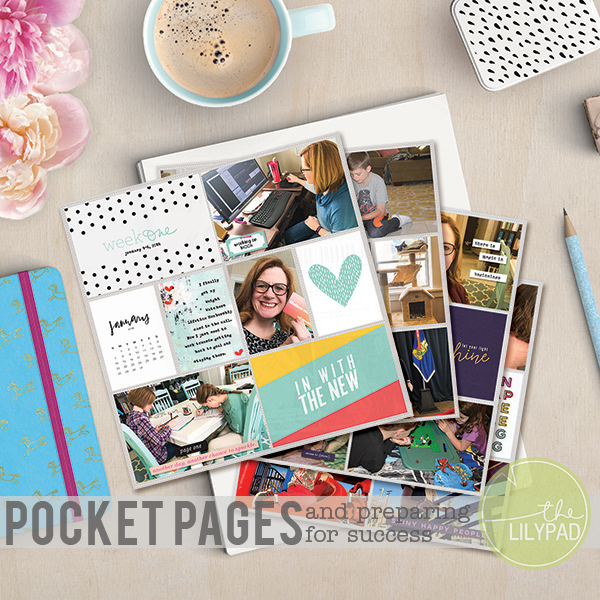 Preparing for Success with Pocket Page Scrapbooking