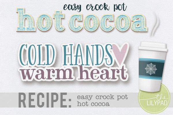 Easy Crockpot Hot Cocoa Recipe