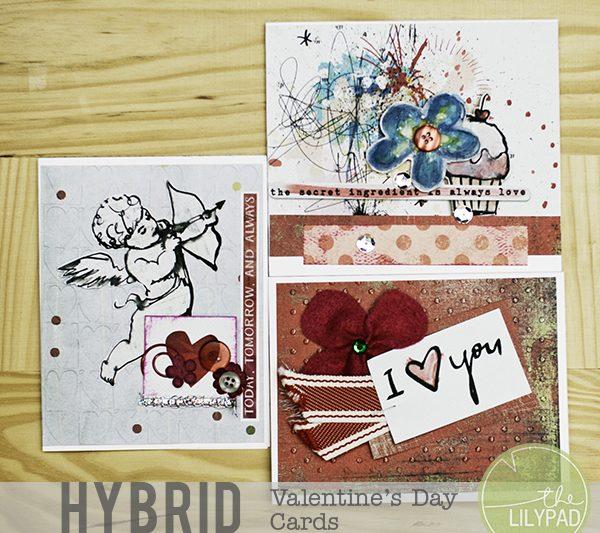 Hybrid Valentine's Day Cards