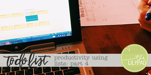 To Do List: Productivity Using Lists, Part 4