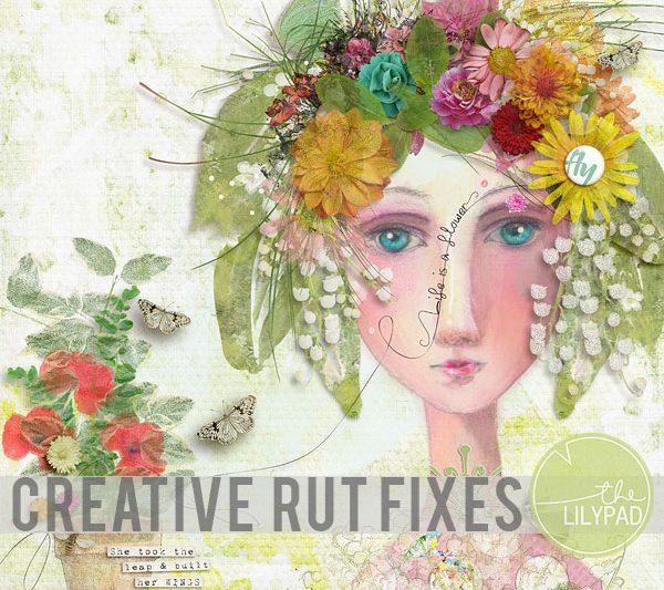 Creative Rut Fixes