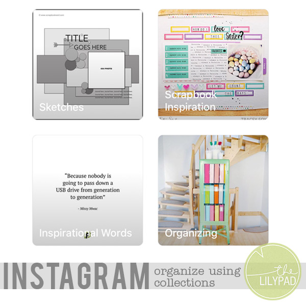 Using Instagram Collections for Scrapbook Inspiration