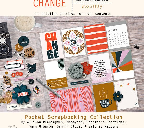 Memory Pockets Monthly: Change