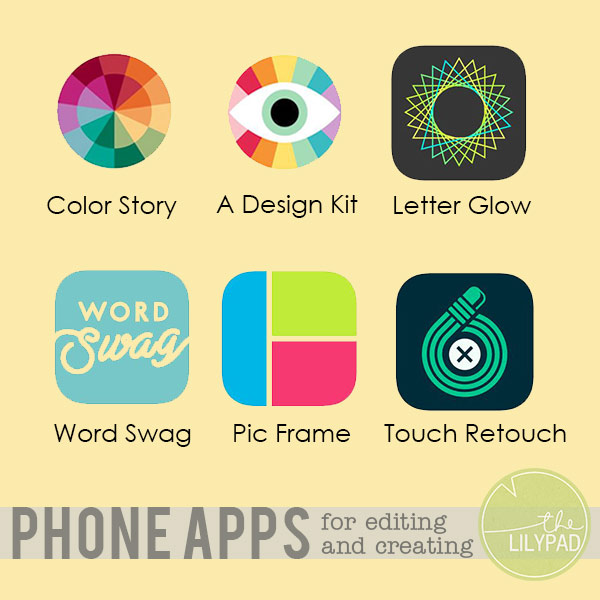 Phone Apps for Editing and Creating