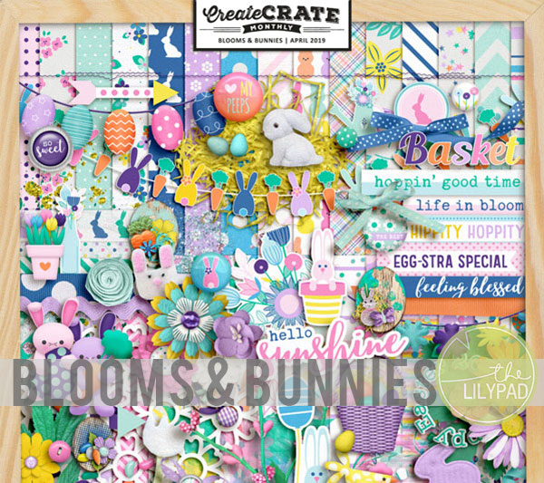 Create Crate Monthly:  Blooms & Bunnies