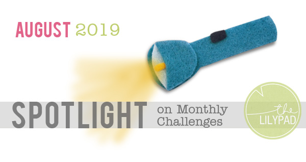 August Challenge Spotlight