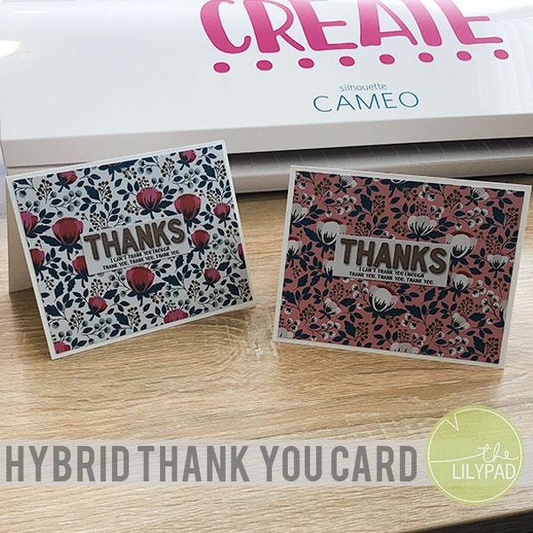 Hybrid Thank You Card