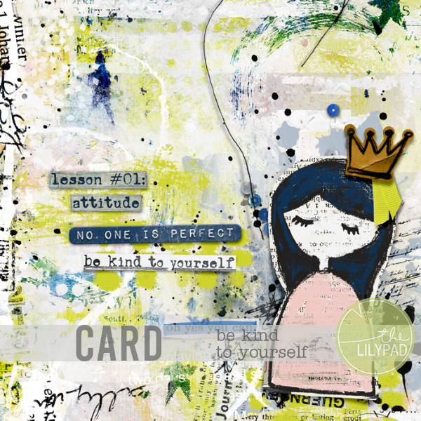 Card making – Be kind to yourself